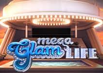 Mega Glam Life